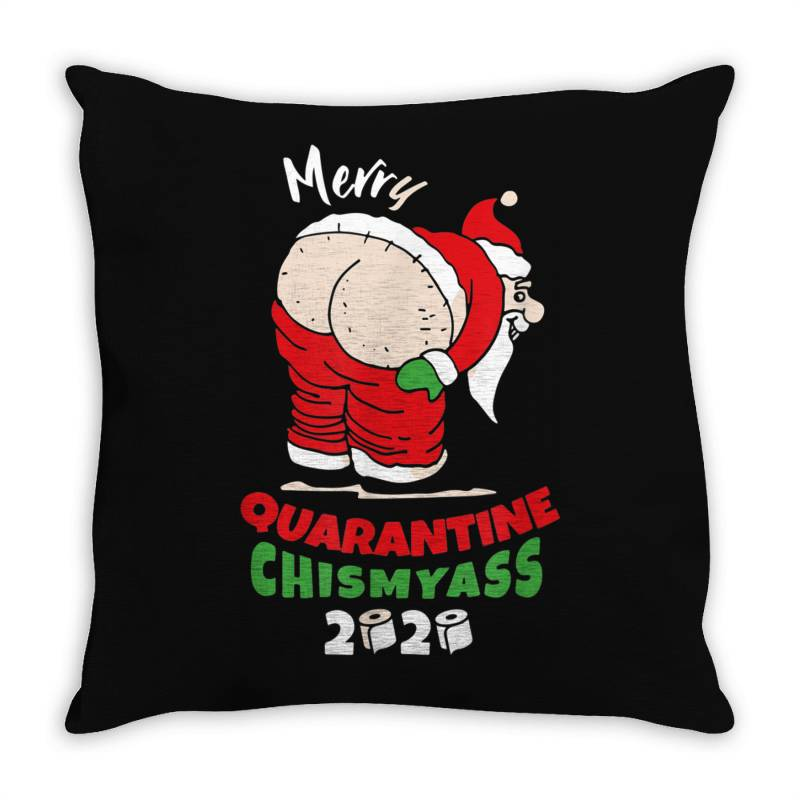 Quarantine Christmas 2020 Obscene Santa Chismyass Throw Pillow | Artistshot