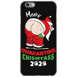 quarantine christmas 2020 obscene santa chismyass iPhone 6/6s Case | Artistshot