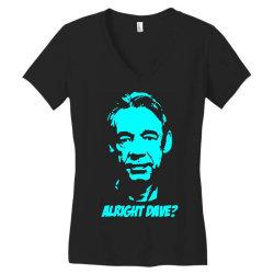 trigger alright dave 2 Women's V-Neck T-Shirt | Artistshot