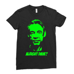 trigger alright dave 3 Ladies Fitted T-Shirt | Artistshot