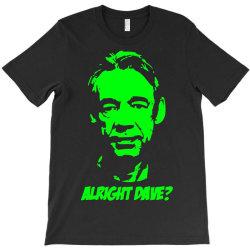 trigger alright dave 3 T-Shirt | Artistshot