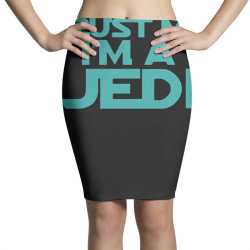 trust me i'm a jedi 3 Pencil Skirts | Artistshot