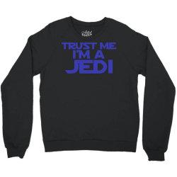 trust me i'm a jedi 2 Crewneck Sweatshirt | Artistshot