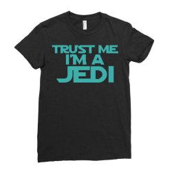 trust me i'm a jedi 3 Ladies Fitted T-Shirt | Artistshot