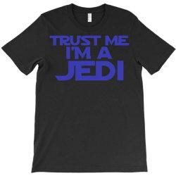 trust me i'm a jedi 2 T-Shirt | Artistshot
