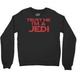 trust me i'm a jedi 1 Crewneck Sweatshirt | Artistshot