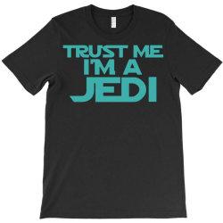 trust me i'm a jedi 3 T-Shirt | Artistshot