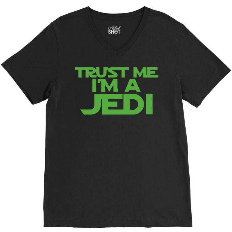 Trust Me I'm A Jedi 4 V-neck Tee | Artistshot