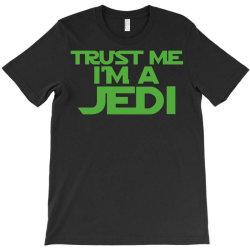 trust me i'm a jedi 4 T-Shirt | Artistshot