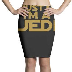 trust me i'm a jedi Pencil Skirts | Artistshot