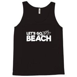 beach bound let's go to the beach Tank Top | Artistshot