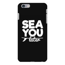 beach bound sea you later iPhone 6 Plus/6s Plus Case | Artistshot