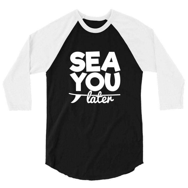 Beach Bound Sea You Later 3/4 Sleeve Shirt | Artistshot