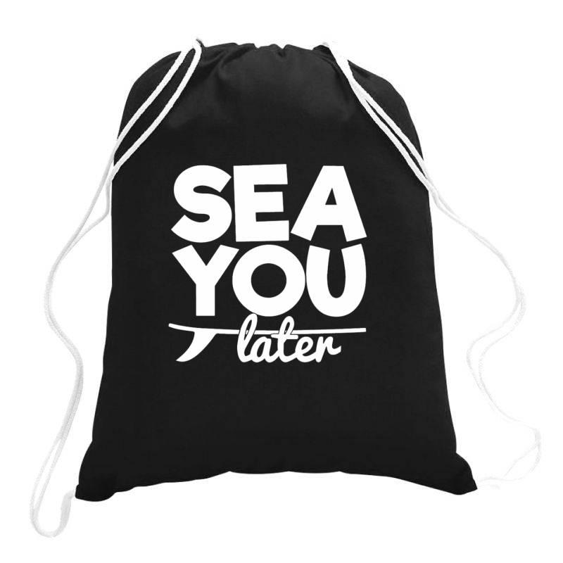 Beach Bound Sea You Later Drawstring Bags | Artistshot