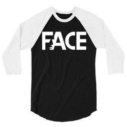 face 3/4 Sleeve Shirt   Artistshot