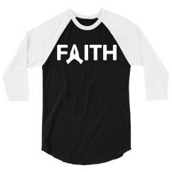 faith 3/4 Sleeve Shirt   Artistshot