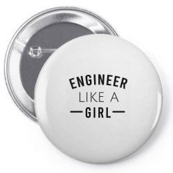 Engineer like a girl Pin-back button | Artistshot