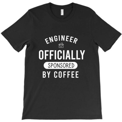 Engineer Officially Sponsored By Coffee T-shirt Designed By Cypryanus