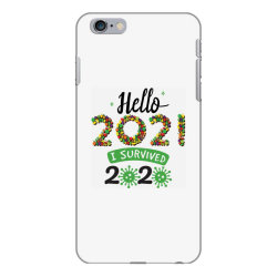 hello 2021 survived 2020 iPhone 6 Plus/6s Plus Case | Artistshot