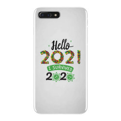 hello 2021 survived 2020 iPhone 7 Plus Case | Artistshot