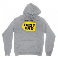 i have the best dad Unisex Hoodie | Artistshot
