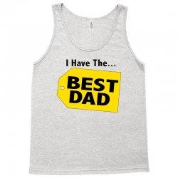 i have the best dad Tank Top | Artistshot