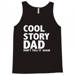 cool story dad Tank Top   Artistshot