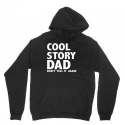 cool story dad Unisex Hoodie   Artistshot