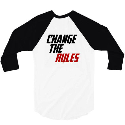 Change The Rules 3/4 Sleeve Shirt Designed By Tulparius