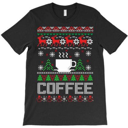 Christmas Coffee T-shirt Designed By Rardesign