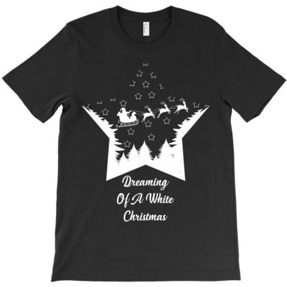 Dreaming White Christmas T-shirt Designed By Rardesign