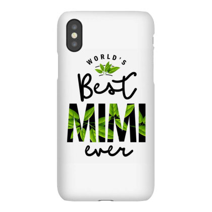 World's Best Mimi Ever | Grandparents Gift Iphonex Case Designed By Cidolopez