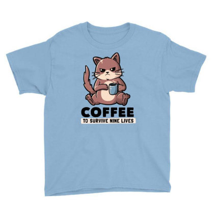 Coffee To Survive Nine Lives Funny Cute Cat Youth Tee Designed By Eduely