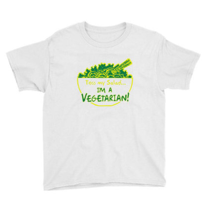 Toss My Salad I'm A Vegetarian Youth Tee Designed By Exbones