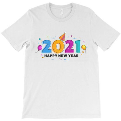 Colorful 2021 New Year T-shirt Designed By Şen