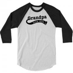 Grandpa Since 2016 3/4 Sleeve Shirt   Artistshot