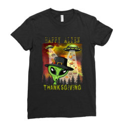 Happy Alien Thanksgiving Ladies Fitted T-shirt Designed By Qudkin