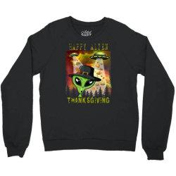 Happy Alien Thanksgiving Crewneck Sweatshirt Designed By Qudkin