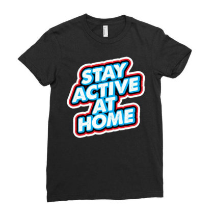 Stay Active At Home Ladies Fitted T-shirt Designed By Dulart