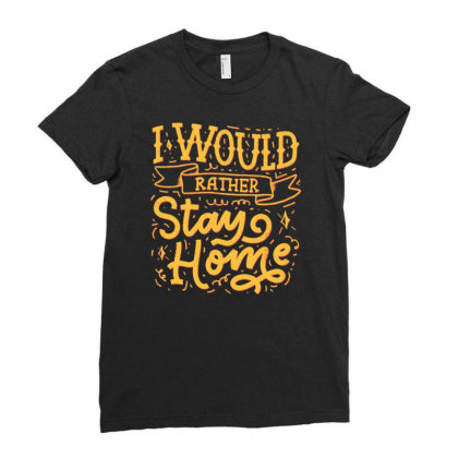 Stay Home 2 Ladies Fitted T-shirt Designed By Dulart
