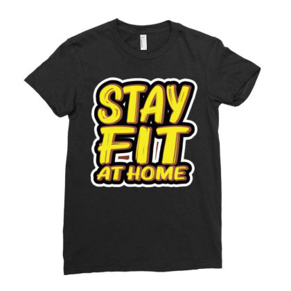 Stay Fit At Home Ladies Fitted T-shirt Designed By Dulart