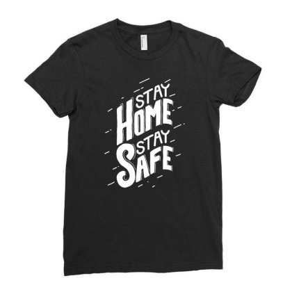 Stay Home Stay Safe 2 Ladies Fitted T-shirt Designed By Dulart