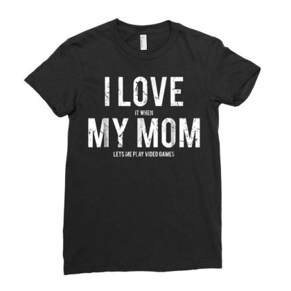 I Love My Mom T Shirt Ladies Fitted T-shirt Designed By New121