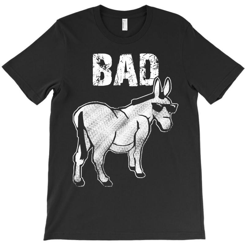 Bad Donkey T-shirt   Artistshot