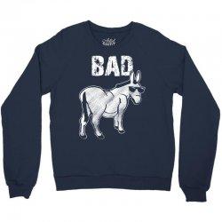 bad donkey Crewneck Sweatshirt   Artistshot