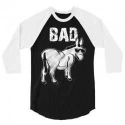 bad donkey 3/4 Sleeve Shirt   Artistshot