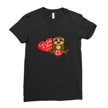 Take It Slow Sloth Ladies Fitted T-shirt Designed By Blackstone