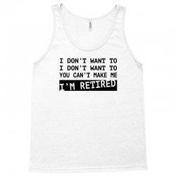 i'm retired Tank Top | Artistshot