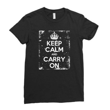 Keep Calm And Carry On Ladies Fitted T-shirt Designed By Lyly