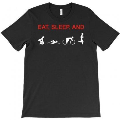 Eat, Sleep & Train Triathlon Sports, Gym, Athletic T-shirt Designed By Henz Art